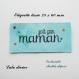 Etiquette tissée  - fait par maman  -  28 x 60 mm, bleue coeur