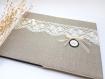 Livre d'or mariage lin, dentelle et cabochon bronze , livre 46 pages, couverture rigide recouvert de lin