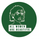 Stickers/autocollants féministes - all women are beautiful